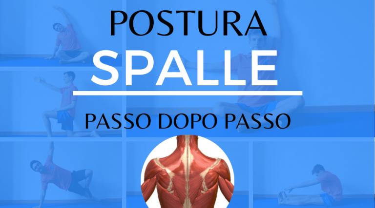 postura spalle passo dopo passo fisiosocial